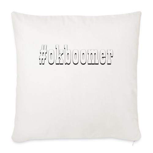 "#okboomer - Throw Pillow Cover 17.5"" x 17.5"""