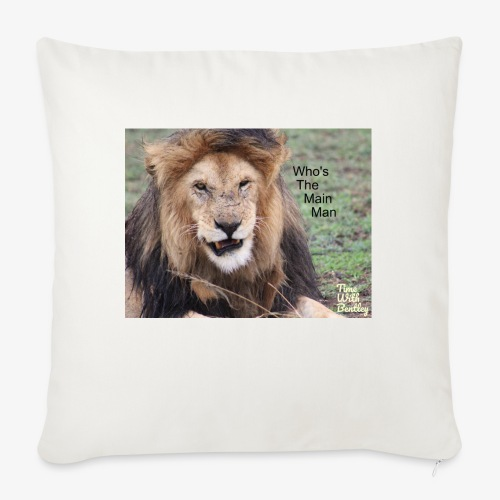 "Who's The Main Man - Throw Pillow Cover 18"" x 18"""