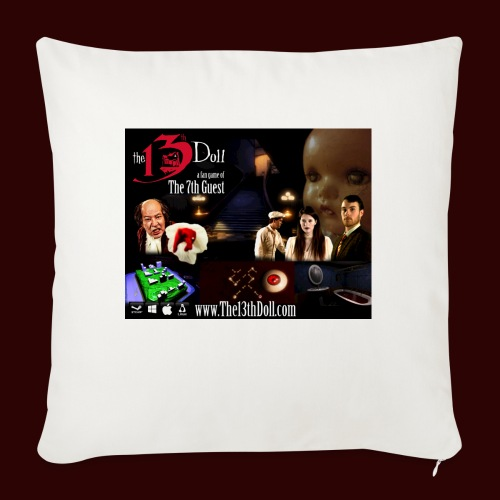 "The 13th Doll Cast and Puzzles - Throw Pillow Cover 18"" x 18"""