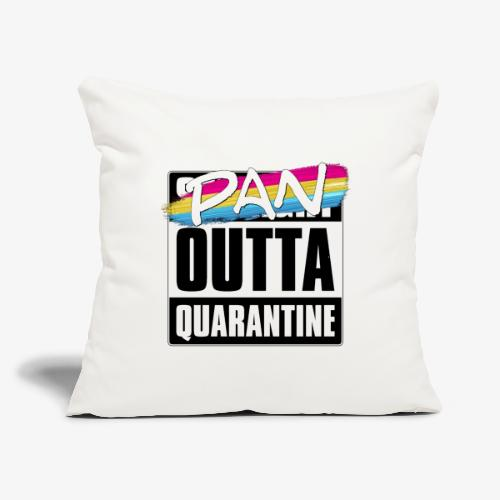 "Pan Outta Quarantine - Pansexual Pride - Throw Pillow Cover 17.5"" x 17.5"""