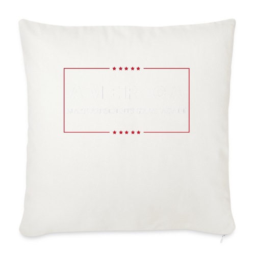"""Make Presidents Great Again - Throw Pillow Cover 18"""" x 18"""""""