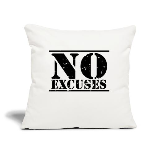 """No Excuses training - Throw Pillow Cover 17.5"""" x 17.5"""""""