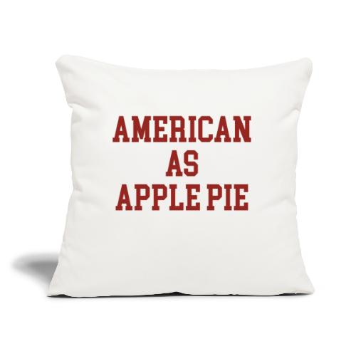 """American as Apple Pie - Throw Pillow Cover 17.5"""" x 17.5"""""""