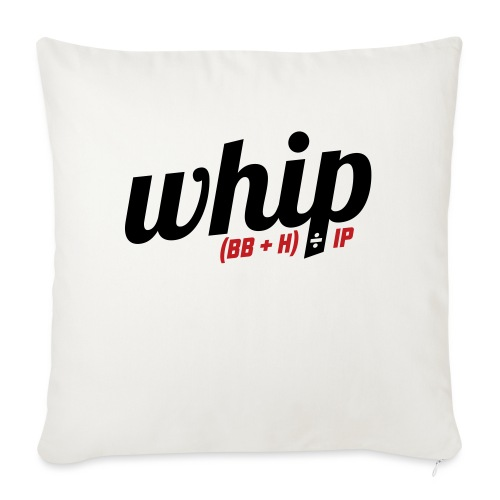 """WHIP (Walks & Hits per Inning Pitched) - Throw Pillow Cover 18"""" x 18"""""""