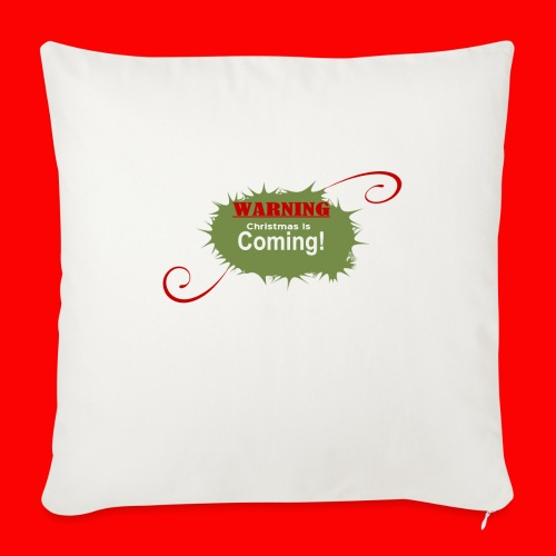 """Christmas_is_Coming - Throw Pillow Cover 17.5"""" x 17.5"""""""