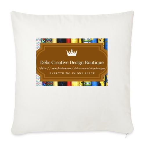 "Debs Creative Design Boutique with site - Throw Pillow Cover 18"" x 18"""