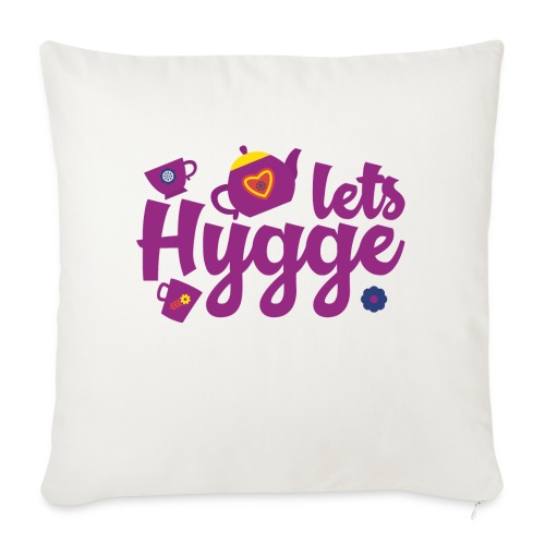 """Lets Hygge - Throw Pillow Cover 18"""" x 18"""""""