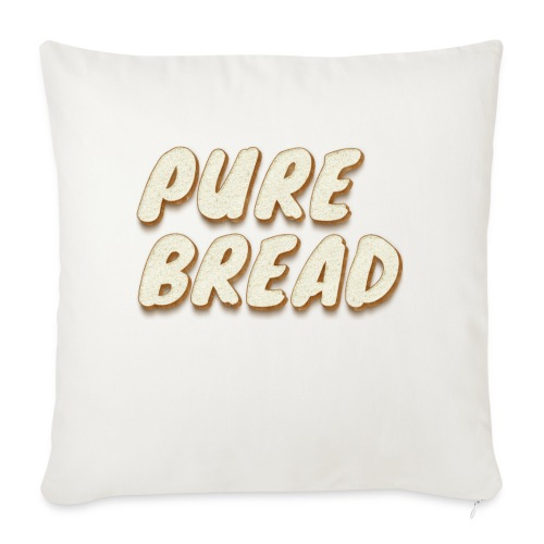 """Pure Bread - Throw Pillow Cover 17.5"""" x 17.5"""""""