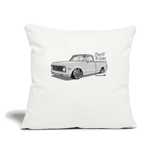 "Short & Low C10 - Throw Pillow Cover 17.5"" x 17.5"""
