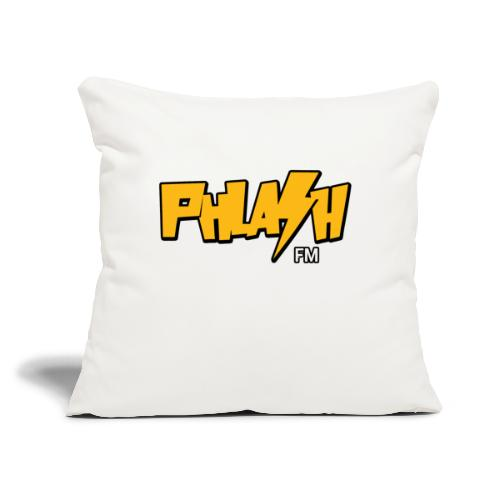 "PHLASH fm - Throw Pillow Cover 17.5"" x 17.5"""