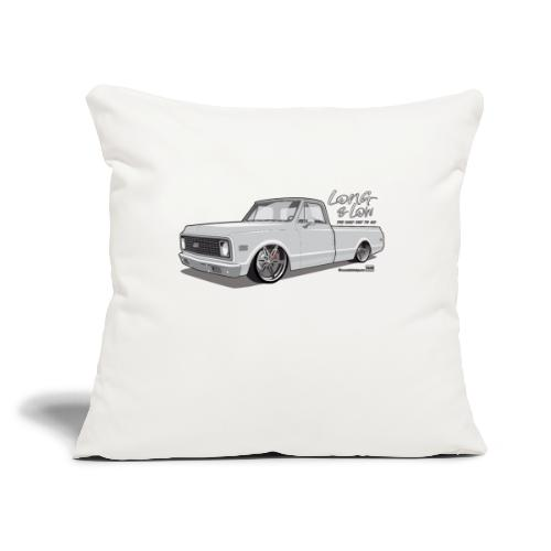 "Long & Low C10 - Throw Pillow Cover 17.5"" x 17.5"""