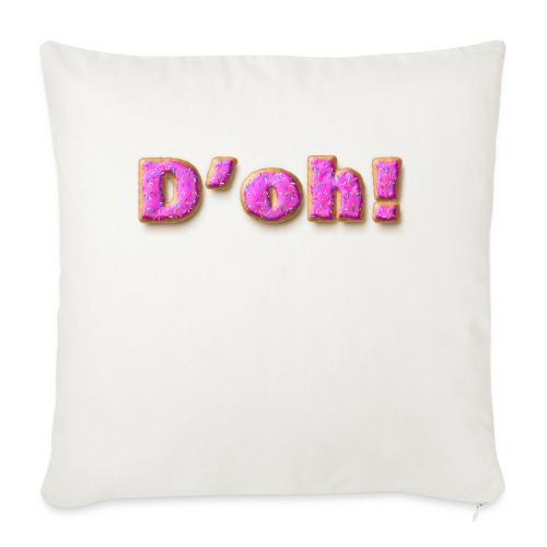 """Homer Simpson D'oh! - Throw Pillow Cover 17.5"""" x 17.5"""""""