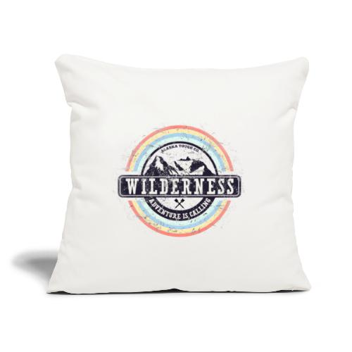 """Wilderness Adventure is Calling - Throw Pillow Cover 17.5"""" x 17.5"""""""
