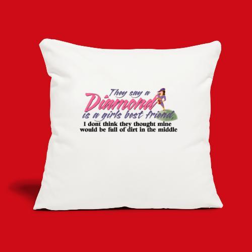 """Softball Diamond is a girls Best Friend - Throw Pillow Cover 17.5"""" x 17.5"""""""