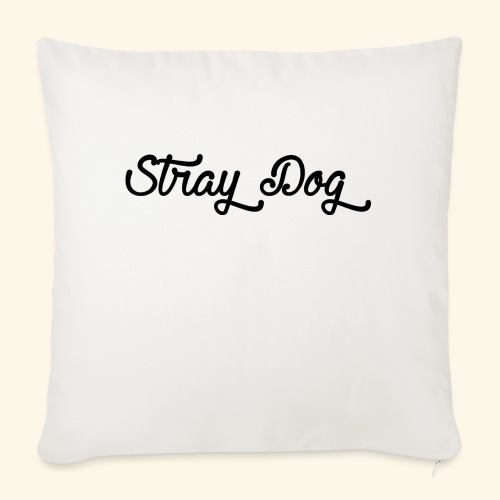"straydog - Throw Pillow Cover 18"" x 18"""