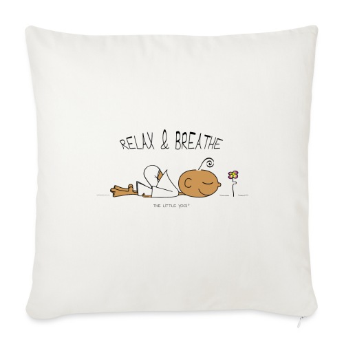 """Relax & Breathe - Throw Pillow Cover 18"""" x 18"""""""