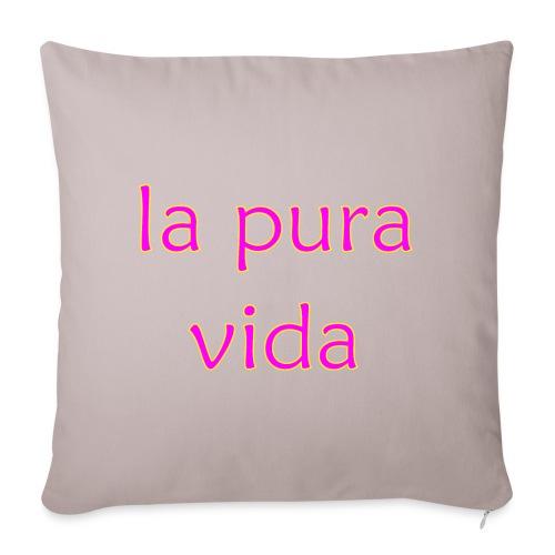 """la pura vida - Throw Pillow Cover 18"""" x 18"""""""