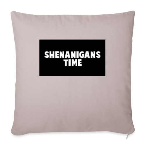 "SHENANIGANS TIME MERCH - Throw Pillow Cover 17.5"" x 17.5"""