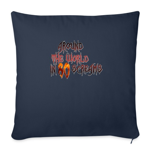 """Around The World in 80 Screams - Throw Pillow Cover 18"""" x 18"""""""