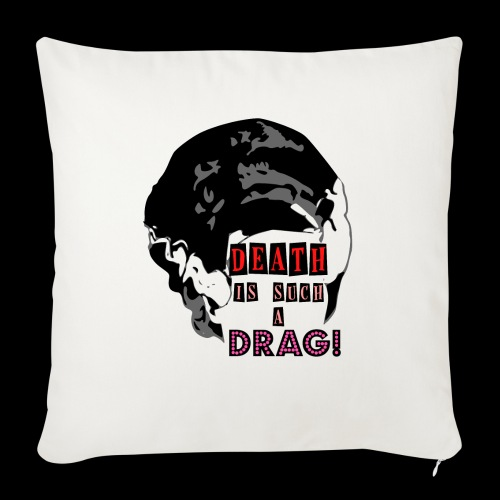 "Death is a Drag Bride - Throw Pillow Cover 17.5"" x 17.5"""