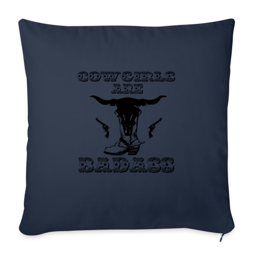 "COWGIRLS ARE BADASS - Throw Pillow Cover 18"" x 18"""