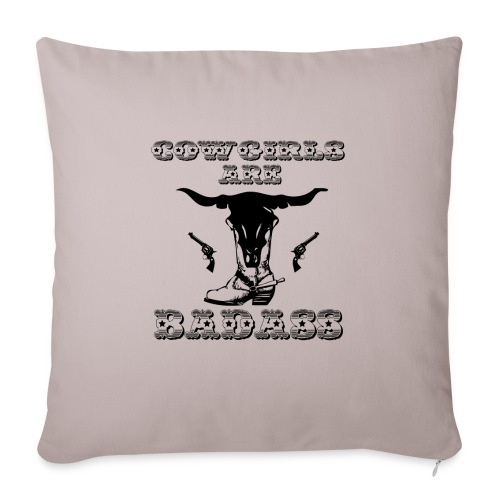 """COWGIRLS ARE BADASS - Throw Pillow Cover 18"""" x 18"""""""