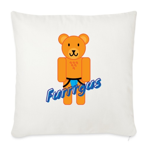 "Furrrgus @ Underbear - Throw Pillow Cover 17.5"" x 17.5"""