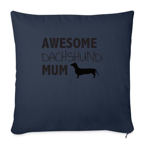"Awesome Dachshund Mum - Throw Pillow Cover 17.5"" x 17.5"""