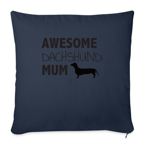 "Awesome Dachshund Mum - Throw Pillow Cover 18"" x 18"""