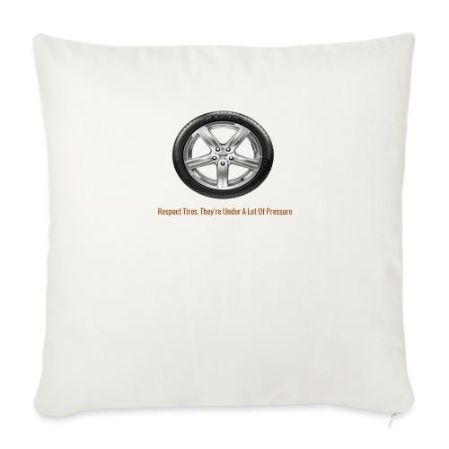"Respect Tires - Throw Pillow Cover 17.5"" x 17.5"""