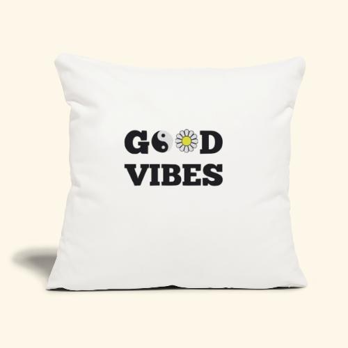 "GOOD VIBES - Throw Pillow Cover 17.5"" x 17.5"""