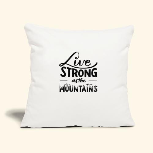 """LIVE STRONG - Throw Pillow Cover 17.5"""" x 17.5"""""""