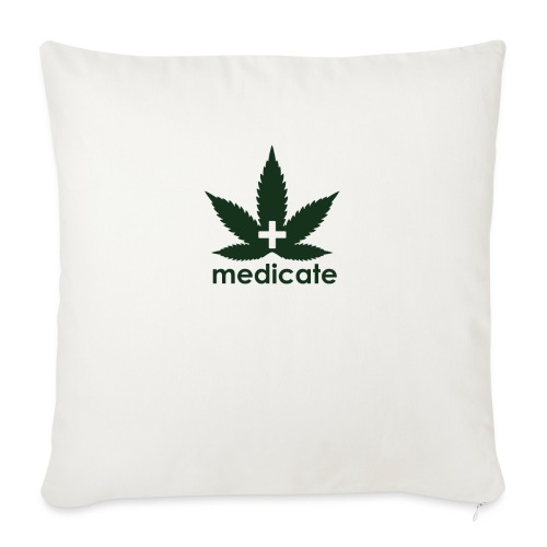 "Medicate Supporter - Throw Pillow Cover 17.5"" x 17.5"""