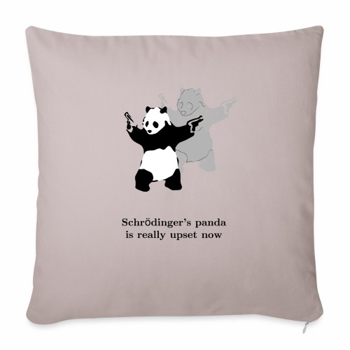 "Schrödinger's panda is really upset now - Throw Pillow Cover 18"" x 18"""