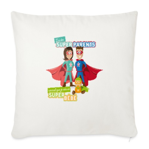 """jai des super parents ! - Throw Pillow Cover 17.5"""" x 17.5"""""""