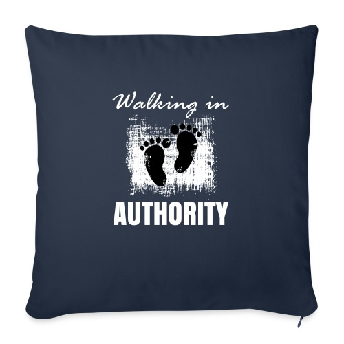 """Walking in authority - Throw Pillow Cover 18"""" x 18"""""""