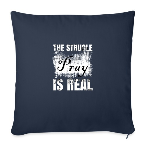 """The struggle is real - Throw Pillow Cover 18"""" x 18"""""""