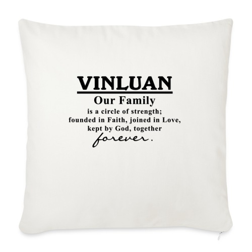 "Vinluan Family 01 - Throw Pillow Cover 17.5"" x 17.5"""