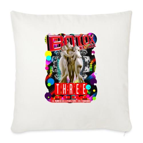 "botox matinee threesome t-shirt - Throw Pillow Cover 18"" x 18"""