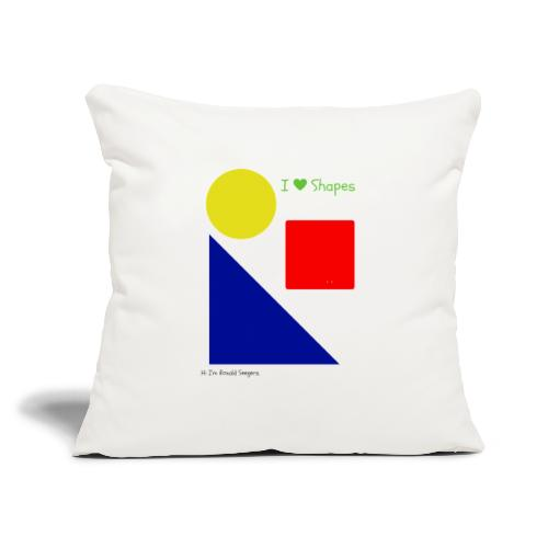 """Hi I'm Ronald Seegers Collection-I Love Shapes - Throw Pillow Cover 18"""" x 18"""""""