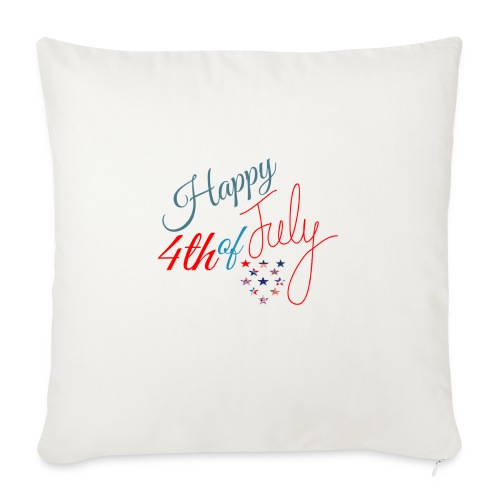 """Happy 4th of July - Throw Pillow Cover 17.5"""" x 17.5"""""""