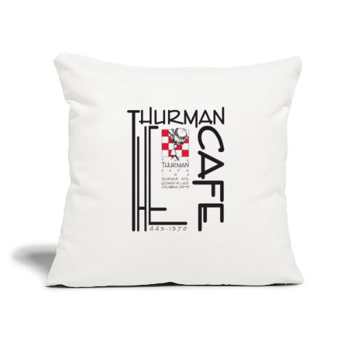 "Thurman Cafe Traditional Logo - Throw Pillow Cover 17.5"" x 17.5"""