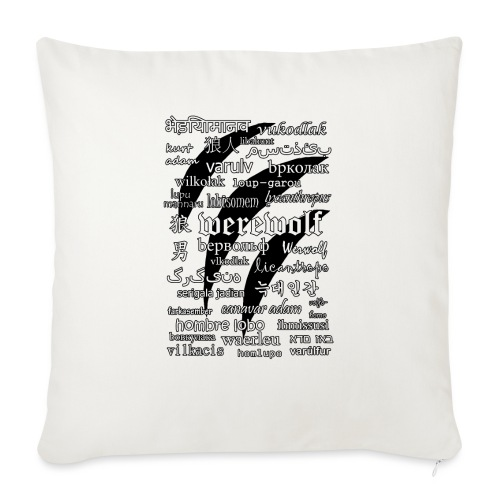 """Werewolf in 33 Languages - Throw Pillow Cover 18"""" x 18"""""""