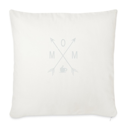 """Mom Loves Coffee - Throw Pillow Cover 18"""" x 18"""""""