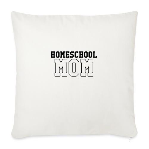 """homeschoolmom - Throw Pillow Cover 18"""" x 18"""""""