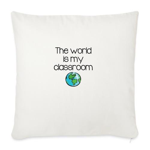 "World Classroom - Throw Pillow Cover 18"" x 18"""