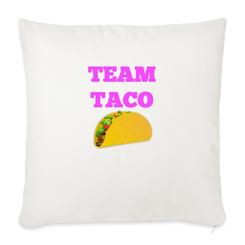 "TEAMTACO - Throw Pillow Cover 18"" x 18"""