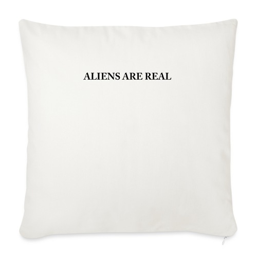 """Aliens are Real - Throw Pillow Cover 18"""" x 18"""""""