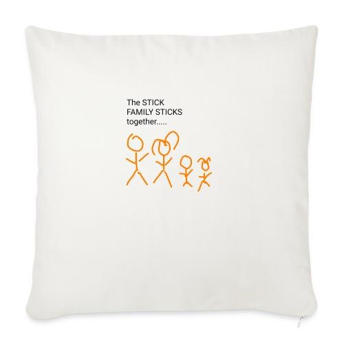"Stick family - Throw Pillow Cover 17.5"" x 17.5"""