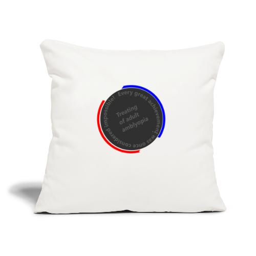 """Treating Adult Amblyopia - Throw Pillow Cover 17.5"""" x 17.5"""""""
